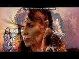 «Зена/Xena» под музыку Ксена - Принцесса воин. Picrolla